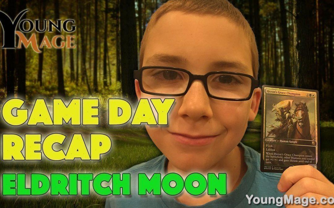 Game Day Eldritch Moon Recap