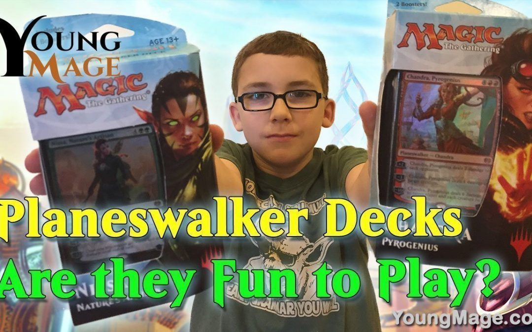 Are the Planeswalker Decks at least fun to play?