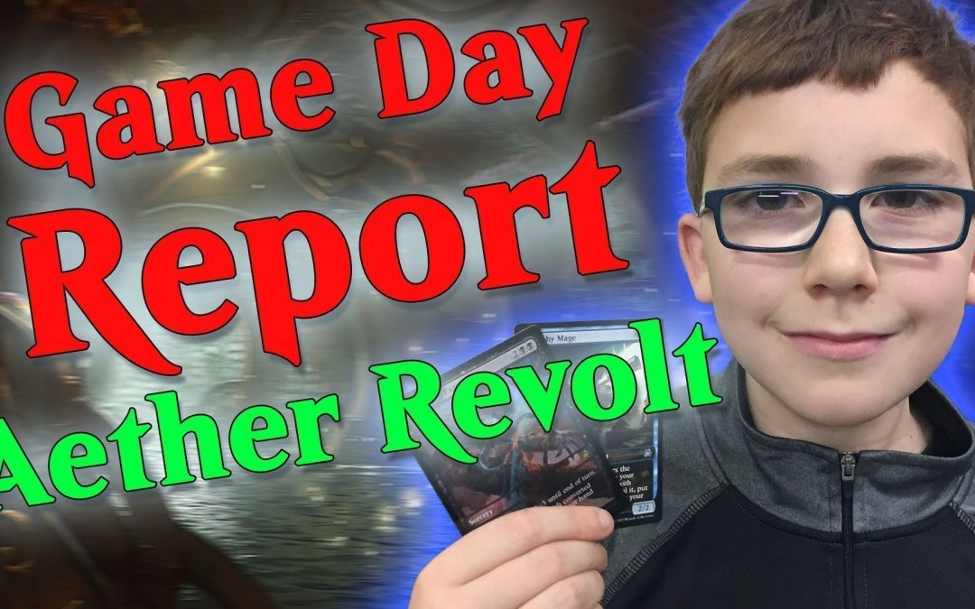 MTG Aether Revolt Game Day Report