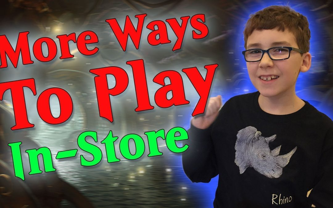 More Ways to Play Magic the Gathering In Store