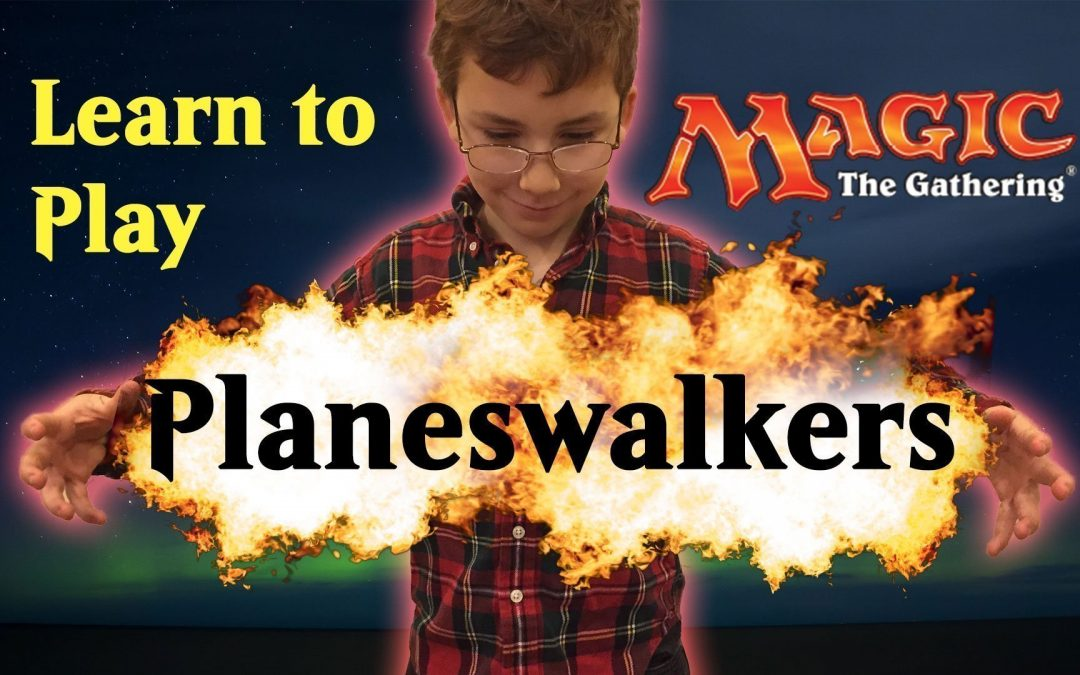 The Basics of Planeswalkers Explained