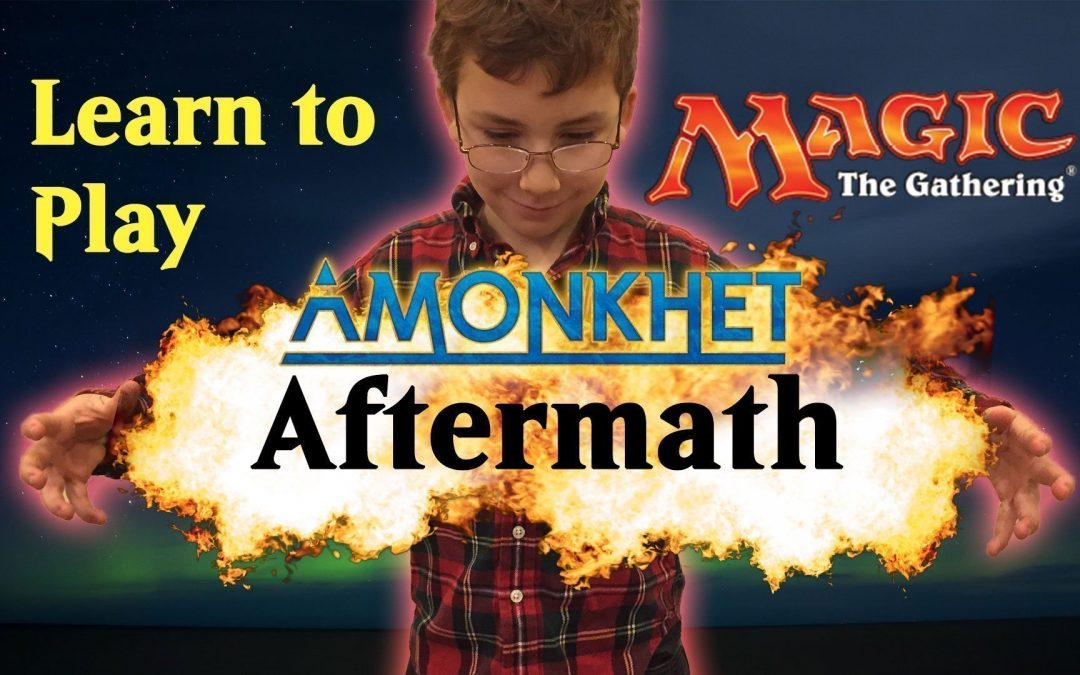 Learn Magic the Gathering Amonkhet Ability Aftermath