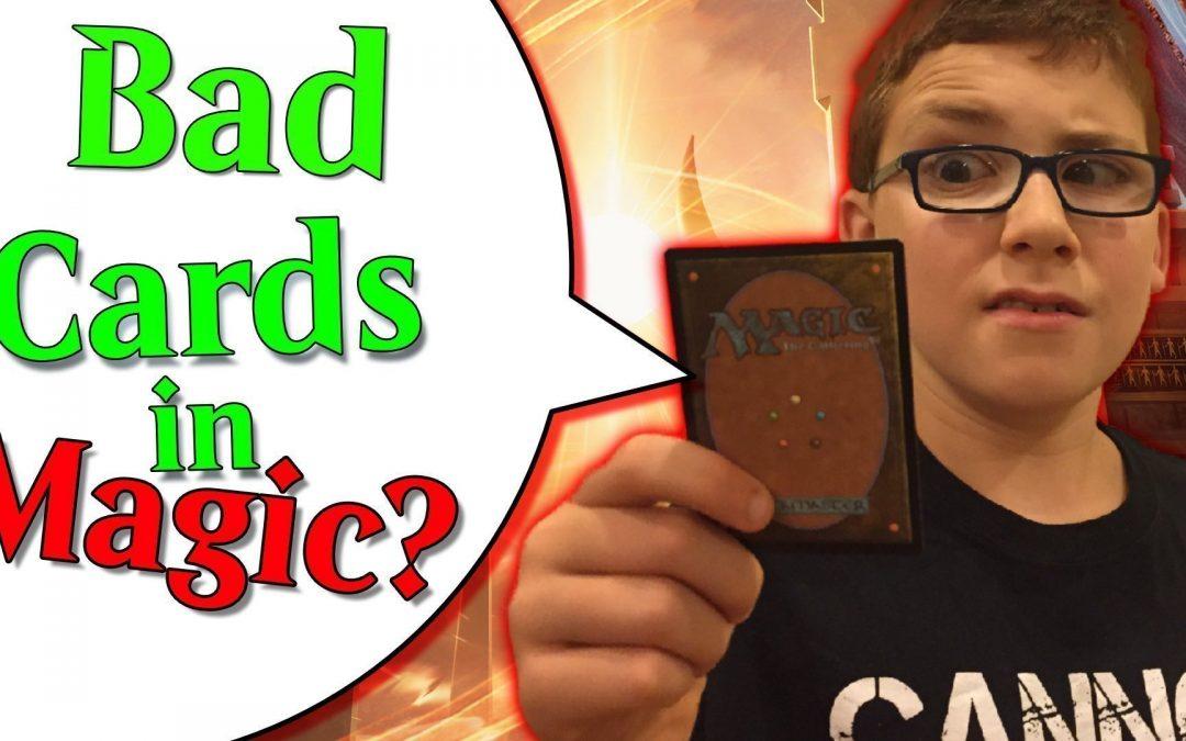 Bad Cards in Magic