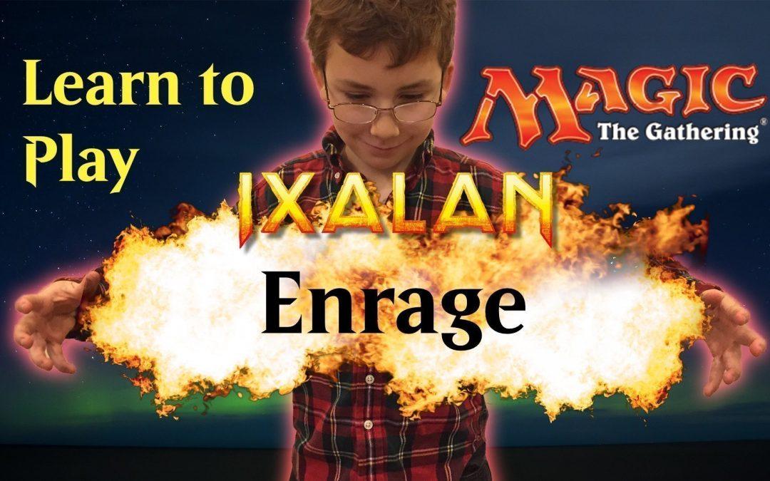 Ixalan Ability Enrage