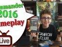Commander 2016 Gameplay