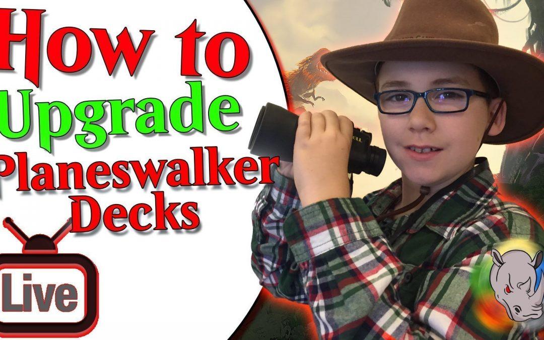 How to Upgrade Planeswalker Decks