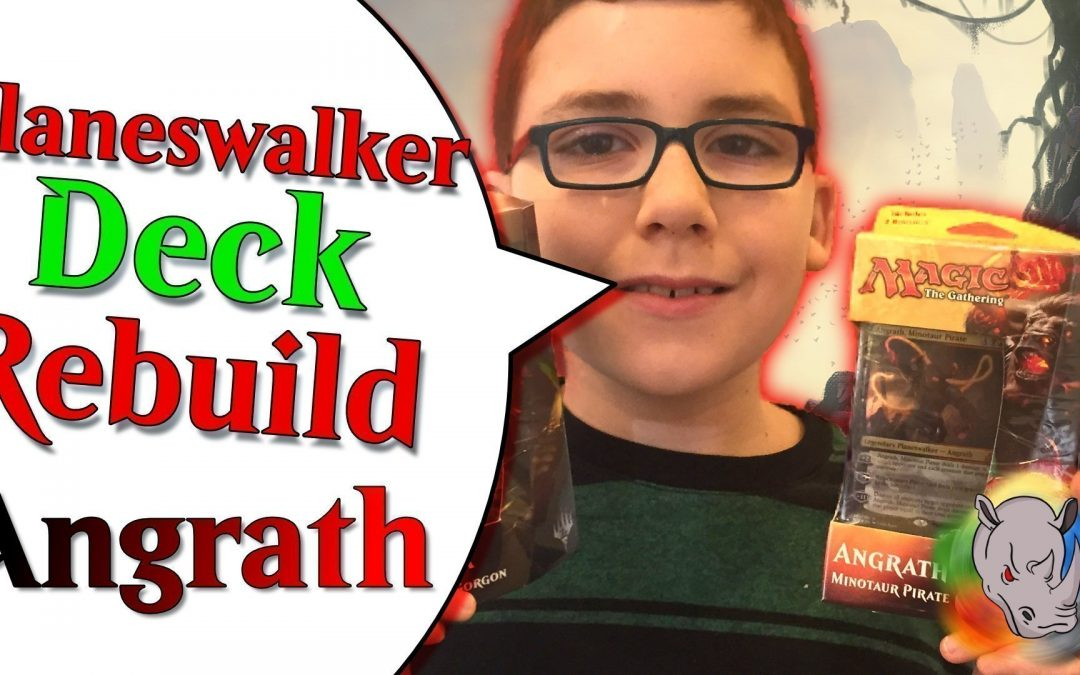 Angrath Planeswalker Deck Rebuild