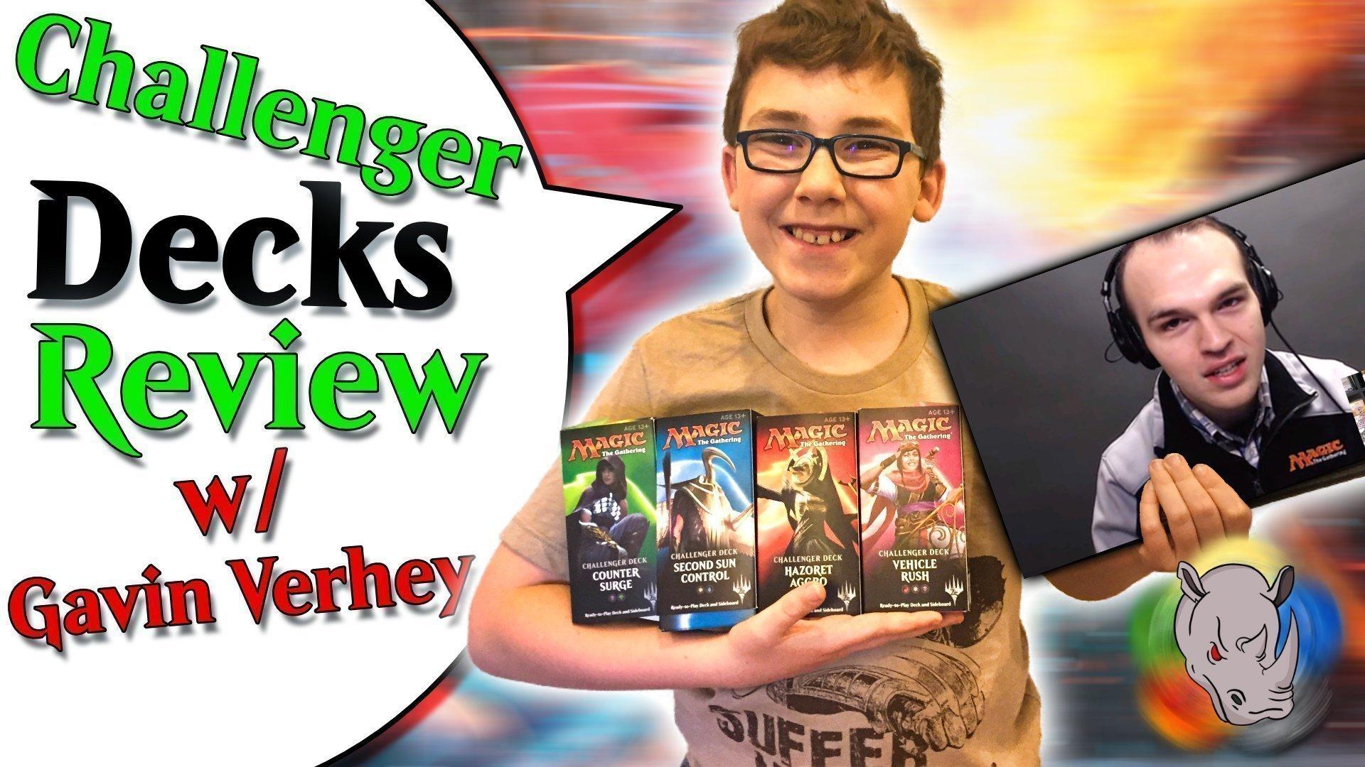 Challenger Decks Review with Gavin Verhey